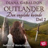 Den engelske kvinde - del 2 - Diana Gabaldon