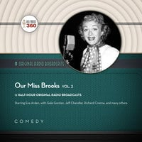 Our Miss Brooks, Vol. 2 - Hollywood 360, CBS Radio