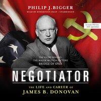 Negotiator - Philip J. Bigger