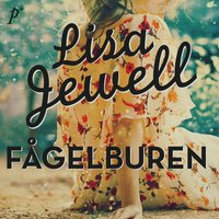 Fågelburen - Lisa Jewell