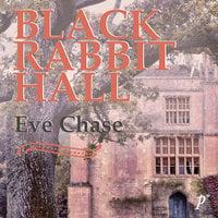Tillbaka till Black Rabbit Hall - Eve Chase