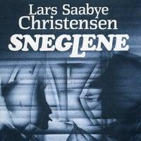 Sneglene - Lars Saabye Christensen