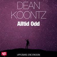 Alltid Odd - Dean Koontz