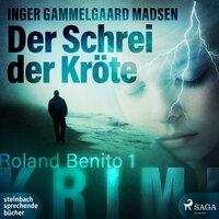 Der Schrei der Kröte - Inger Gammelgaard Madsen