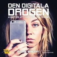 Den digitala drogen - Patrik Wincent