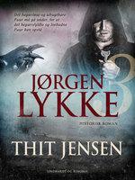 Jørgen Lykke. Bind 3 - Thit Jensen