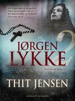 Jørgen Lykke. Bind 2 - Thit Jensen
