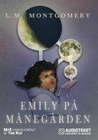 Emily på Månegården - L.M. Montgomery