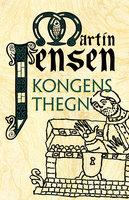 Kongens thegn - Martin Jensen
