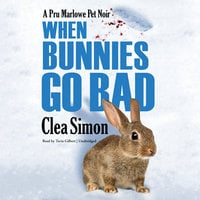 When Bunnies Go Bad - Clea Simon