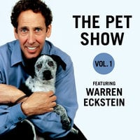 The Pet Show, Vol. 1 - Warren Eckstein