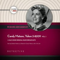 Candy Matson, Yukon 2-8209, Vol. 1 - Hollywood 360
