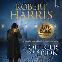 En officer och spion - Del 1 - Robert Harris