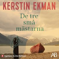De tre små mästarna - Kerstin Ekman