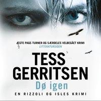 Dø igen - Tess Gerritsen
