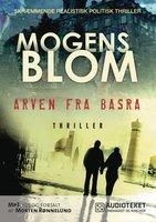 Arven fra Basra - Mogens Blom