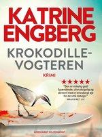Krokodillevogteren - Katrine Engberg
