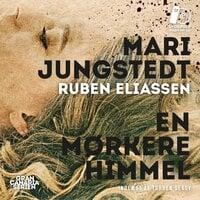 En mørkere himmel - Mari Jungstedt, Ruben Eliassen