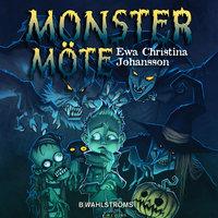 Monstermöte - Ewa Christina Johansson