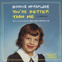 You're Better Than Me - Bonnie McFarlane