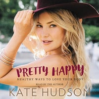 Pretty Happy - Kate Hudson