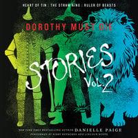 Dorothy Must Die Stories Volume 2 - Danielle Paige