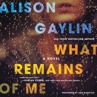 What Remains of Me - Alison Gaylin