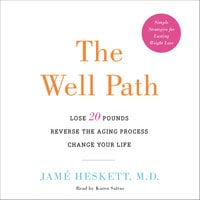 The Well Path - Jame Heskett (M.D.)
