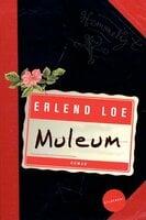 Muleum - Erlend Loe