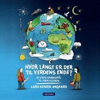 Hvor langt er der til verdens ende? - Lars Henrik Aagaard