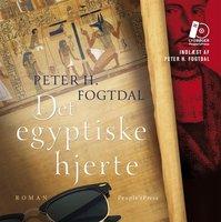 Det egyptiske hjerte - Peter H. Fogtdal