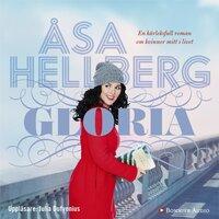 Gloria - Åsa Hellberg