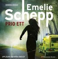 Prio ett - Emelie Schepp