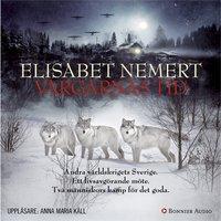 Vargarnas tid - Elisabet Nemert
