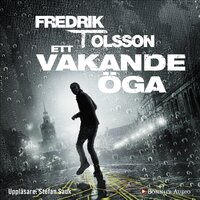 Ett vakande öga - Fredrik T. Olsson