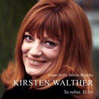 Kirsten Walther - Anne-Sofie Storm Wesche
