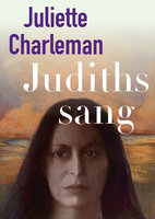 Judiths sang - Juliette Charleman