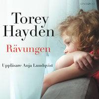 Rävungen: En sann berättelse - Torey Hayden