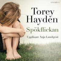 Spökflickan: En sann historia - Torey Hayden