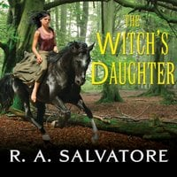 The Witch's Daughter - R.A. Salvatore