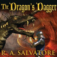 The Dragon's Dagger - R.A. Salvatore