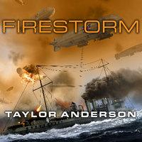Destroyermen: Firestorm - Taylor Anderson