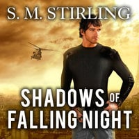 Shadows of Falling Night: A Novel of the Shadowspawn - S.M. Stirling