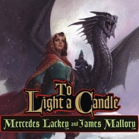To Light a Candle - James Mallory,Mercedes Lackey