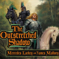 The Outstretched Shadow - James Mallory,Mercedes Lackey