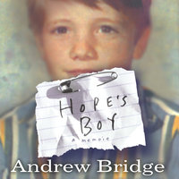 Hope's Boy: A Memoir - Andrew Bridge