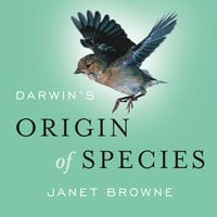 Darwin's Origin of Species: A Biography - Janet Browne