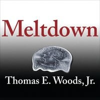 Meltdown - Thomas E. Woods