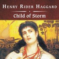 Child of Storm - Henry Rider Haggard
