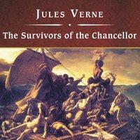 The Survivors of the Chancellor - Jules Verne